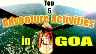 Top 5 Adventure Sports in Goa, India - 2016   Touring Travellers