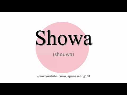 How to Pronounce Showa (period)