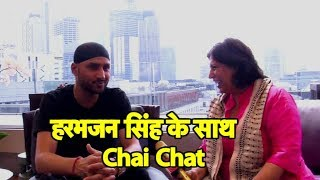 Exclusive: Chai Pe Chat With Harbhajan - Bhajji says his Father gave him Strength and Love