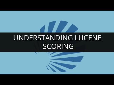 Understanding Lucene Scoring   Apache  Lucene - Scoring   Edureka
