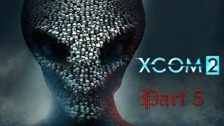 XCOM 2 Part 5 (first part)