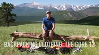 Core 13 Clothing Collection: Backpacking for 3-season conditions