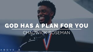 GOD HAS A PĻAN FOR YOU | Chadwick Boseman - Inspirational & Motivational Speech