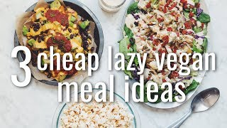 3 CHEAP LAZY VEGAN MEAL IDEAS (COLLAB W CHEAP LAZY VEGAN) | hot for food