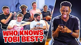 Which of the Sidemen knows Tobi the best?
