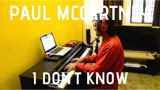 Paul McCartney - I Don't Know (Cover)