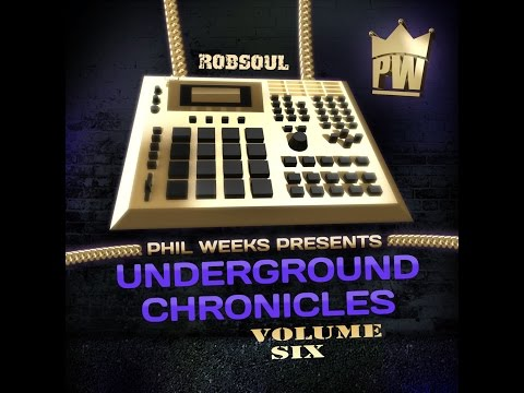 Phil Weeks - Underground Chronicles, Vol. 6 (Robsoul Essential) [Full Album]