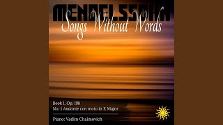 Felix Mendelssohn: Songs Without Words, Book 1, Op. 19b: No. 1 in E Major