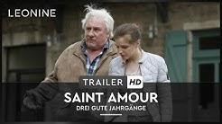 SAINT AMOUR – DREI GUTE JAHRGÄNGE | Trailer | Deutsch