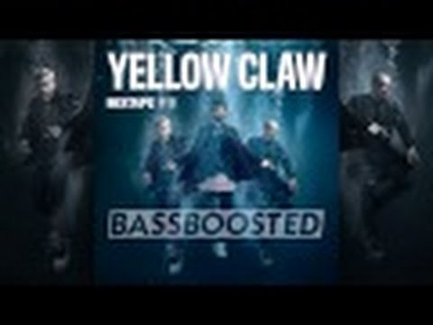Yellow Claw Mixtape #8 BASS BOOSTED HD\HQ 1080p On YouTube + Tracklist + Download