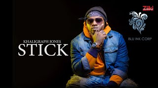 KHALIGRAPH JONES - STICK, MITI FREESTYLE (OFFICIAL AUDIO)