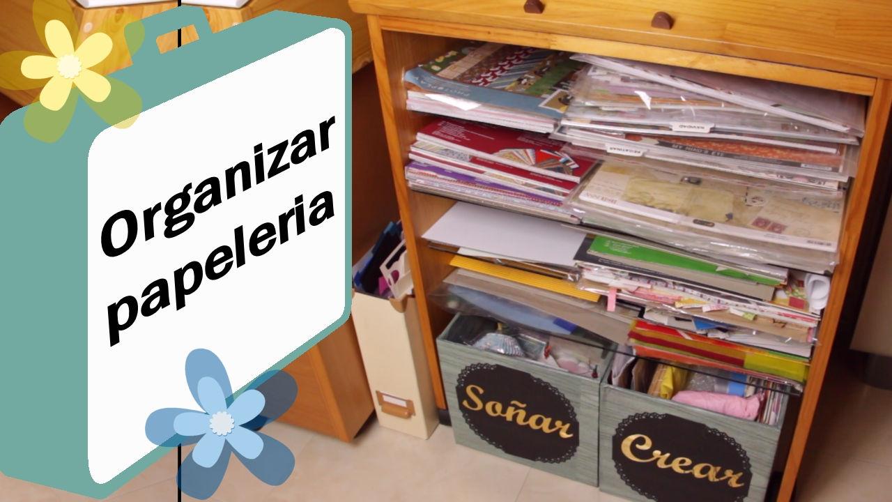 Organizar papeleria en mi scraproom youtube - Ideas para organizar papeles en casa ...