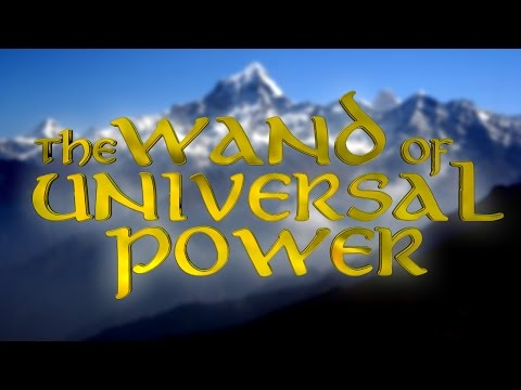 The Wand of Universal Power (all episodes combined)