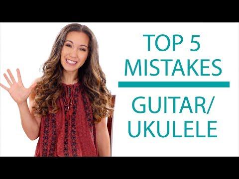 5 Mistakes You Might Be Making - Guitar/Ukulele