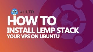 How to Install Linux Nginx, MySQL, PHP (LEMP Stack )In Ubuntu 17