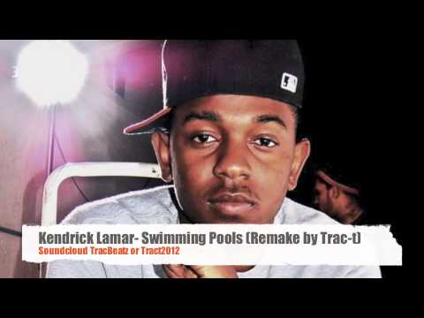 Kendrick Lamar- Swimming Pools (Remake by Trac-t)+Download