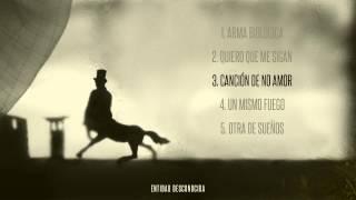 03 Entidad Desconocida - Canción de no amor