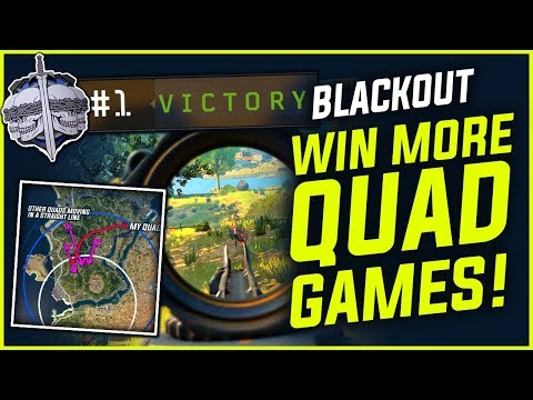 BLACKOUT : How To WIN MORE QUAD GAMES - Guide Tips & Tricks