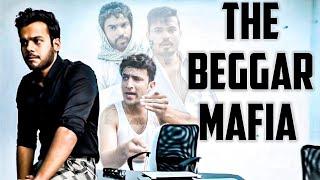 THE BEGGAR MAFIA || Hyderabad Diaries
