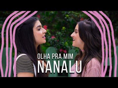 NanaLu - Olha Pra Mim (Videoclipe Oficial)
