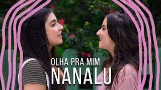 Baixar NanaLu - Olha Pra Mim (Videoclipe Oficial)