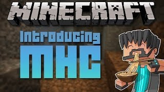 Introducing: Mike Deering And The Minecraft Hardcore Challenge (MHC)!