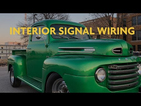 WIRING INTERIOR SIGNALS - 1949 FORD F-1 TRUCK