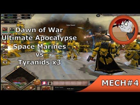 DoW: Ultimate Apocalypse - Space Marines Vs 3 Tyranids