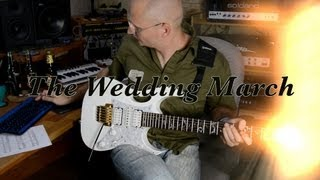 Wedding March - Arranged for Electric Guitar