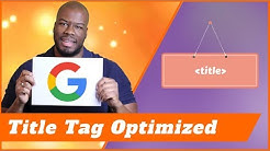 Title Tag Optimization in SEO 2019