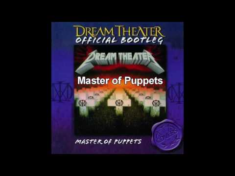 Dream Theater - Master Of Puppets [Metallica Full Cover Album]