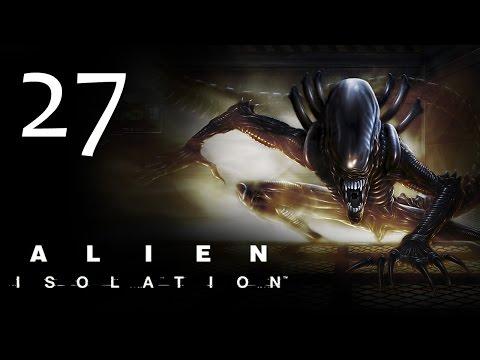 Alien: Isolation - Прохождение игры на русском [#27] hard ПЕРЕЗАЛИВ