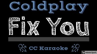 Coldplay • Fix You (CC) [Karaoke Instrumental Lyrics]