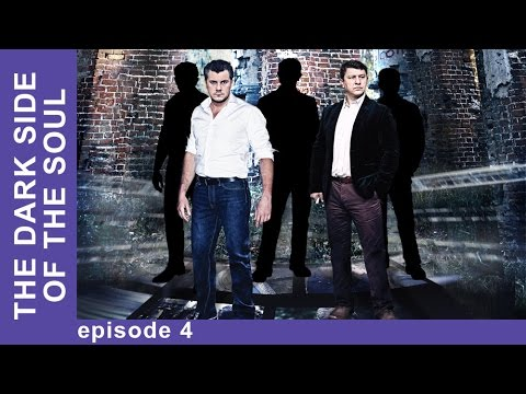 The Dark Side of the Soul. Episode 4. Russian TV Series. Detective. English Subtitles. StarMediaEN