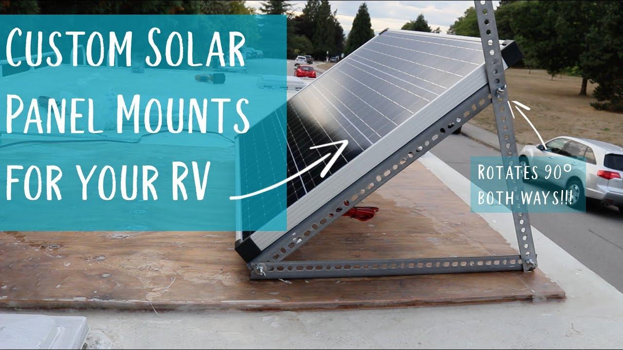 Diy Custom Solar Panel Mounts 180 Rotation You