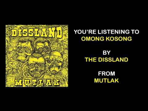 THE DISSLAND - OMONG KOSONG