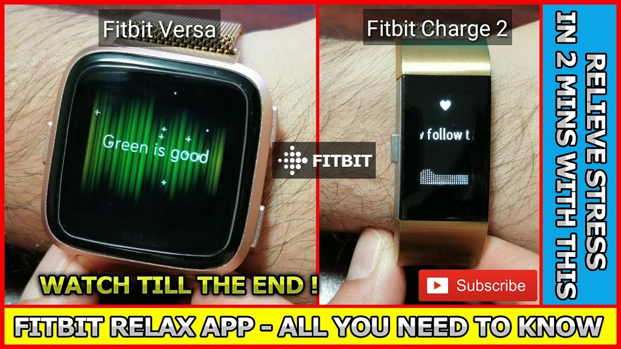 FITBIT RELAX APP - all you need to know {Blaze,Charge2&3,Versa,Versa Lite  Edition,Ionic} ⌚🧘♂️🏝️✅