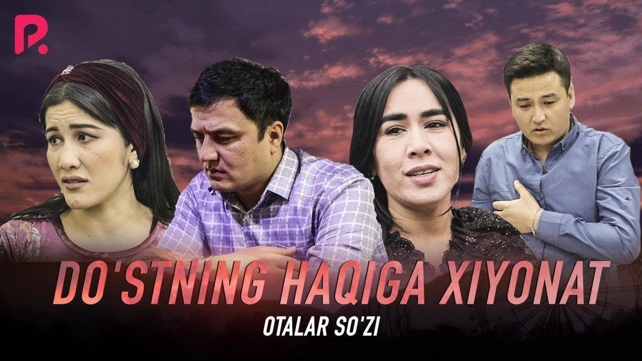Otalar so'zi - Do'stning haqiga xiyonat | Оталар сузи - Дустнинг хакига хиёнат