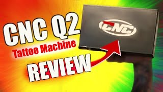 CNC Q2 SHORT PEN REVIEW ? NEW TATTOO MACHINE AND WHY I BOUGHT IT?? ?