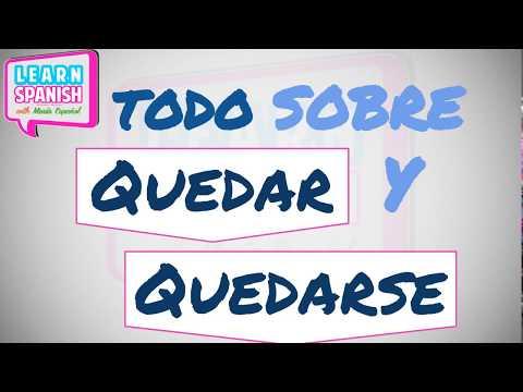 Cómo usar QUEDAR y QUEDARSE     Learn Spanish with María Español