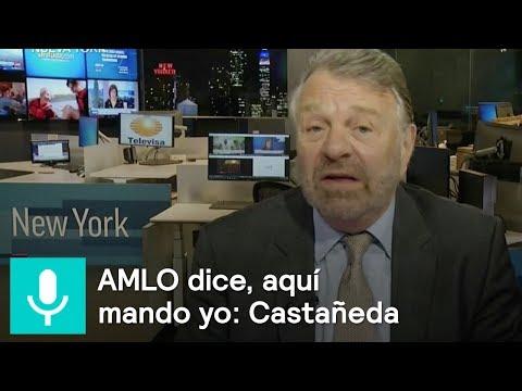 AMLO dice a poderes fácticos, aquí mando yo: Jorge Castañeda - Es la hora de Opinar 29 octubre 2018