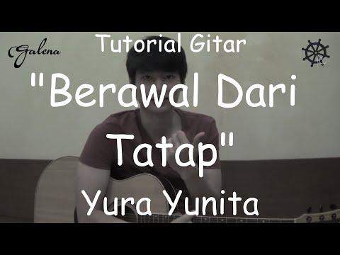 5 MENIT Belajar Gitar (Berawal Dari Tatap - Yura Yunita)