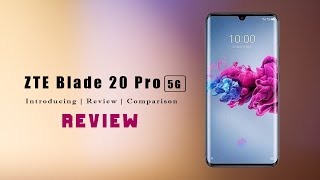 ZTE Blade 20 Pro 5G | Full Review