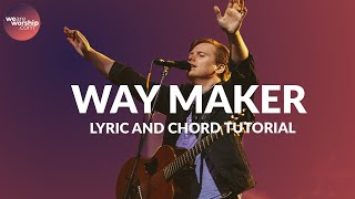 CHORDS AND LYRICS Way Maker - Leeland Tutorial