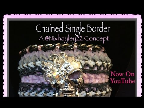 Rainbow Loom Band Chained Single Border Tutorial/How To