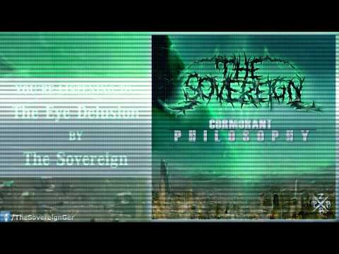 The Sovereign - The Eye Delusion