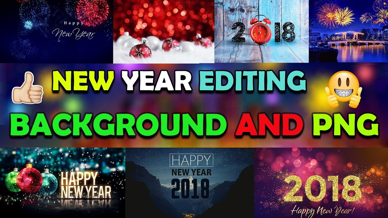 awesome new year editing background and png download 2018 new year background download picsart youtube awesome new year editing background and png download 2018 new year background download picsart
