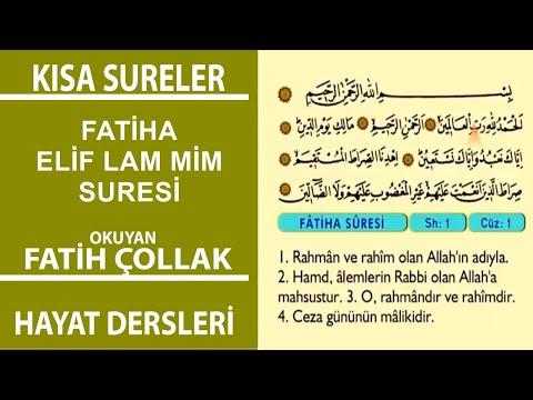 Fatiha Suresi ve Elif Lam Mim Fatih Çollak