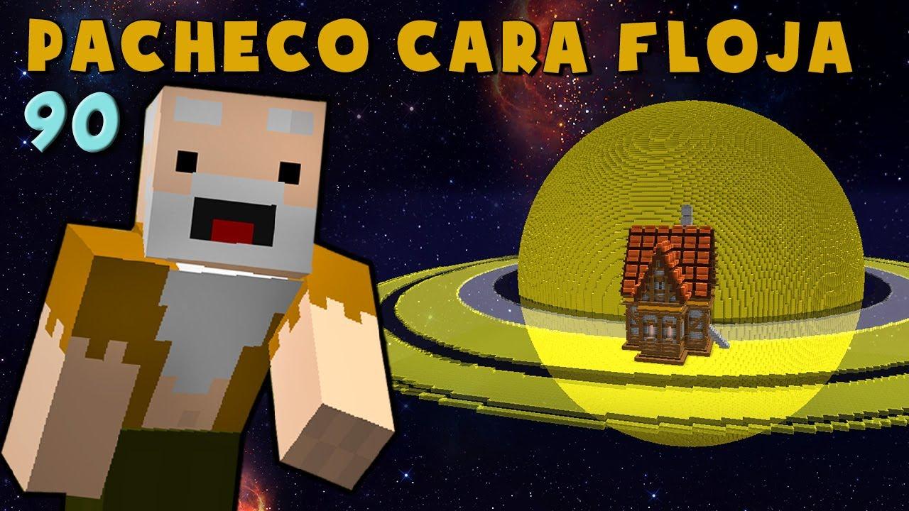 Pacheco Cara Floja 90 | COMO HACER UNA CASA EN SATURNO