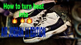 HOW TO CLEAN AIR JORDAN 11s/ Beat to Heat ep. 1